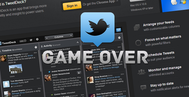 game over Tweet Deck