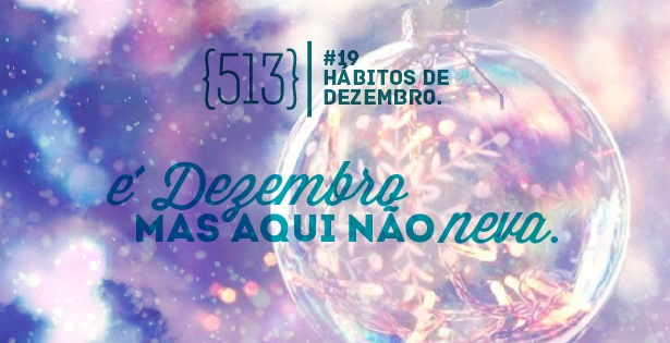 513-podcast-019-habitos-de-dezembro