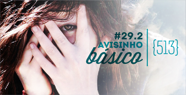 513-podcast-29.2 - Avisinho básico