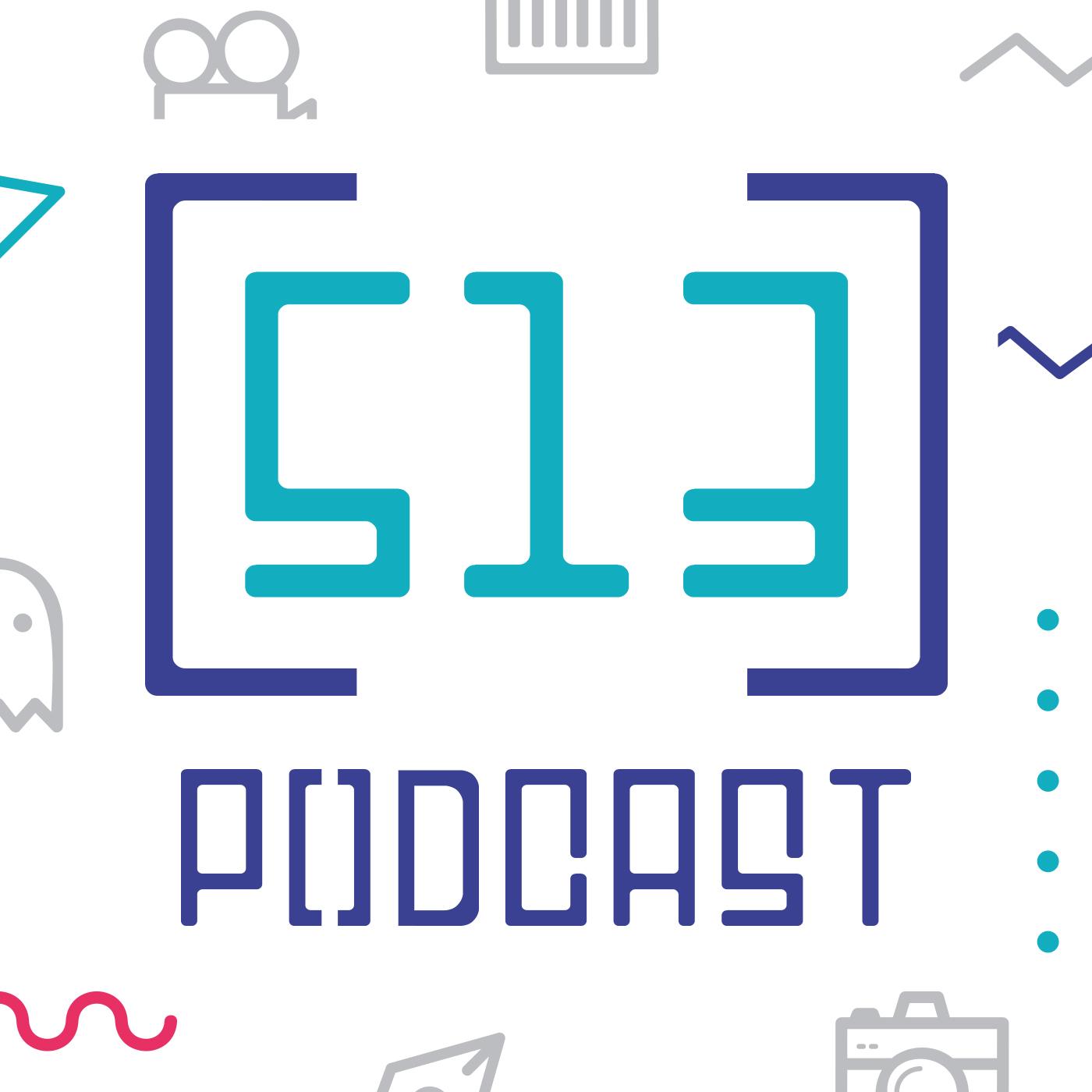 513 podcast