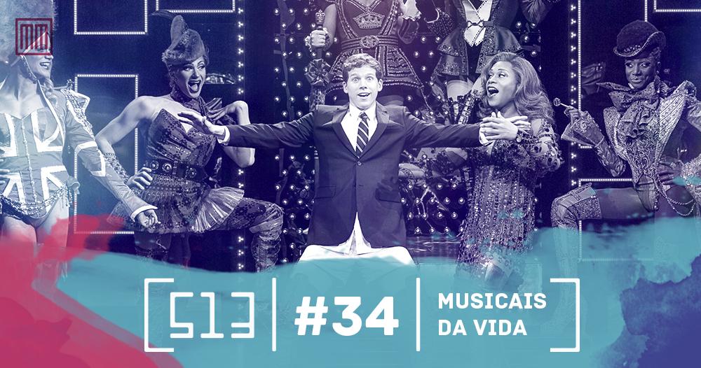 513-podcast-34 - Musicais-da-Vida-capa