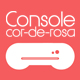 Console Cor de Rosa