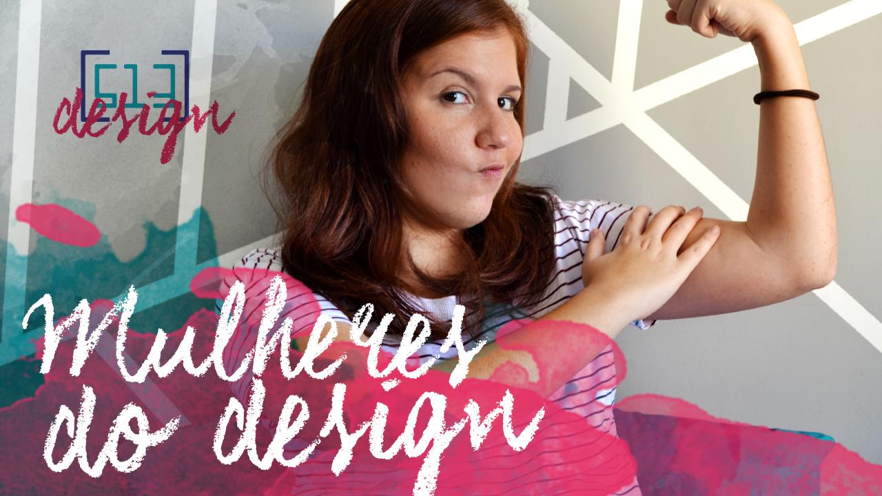 Mulheres do Design_513 Design