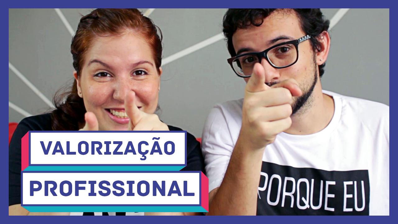 Mary Fernandes e Dyego Cruz - 513 design - Valorização Profissional
